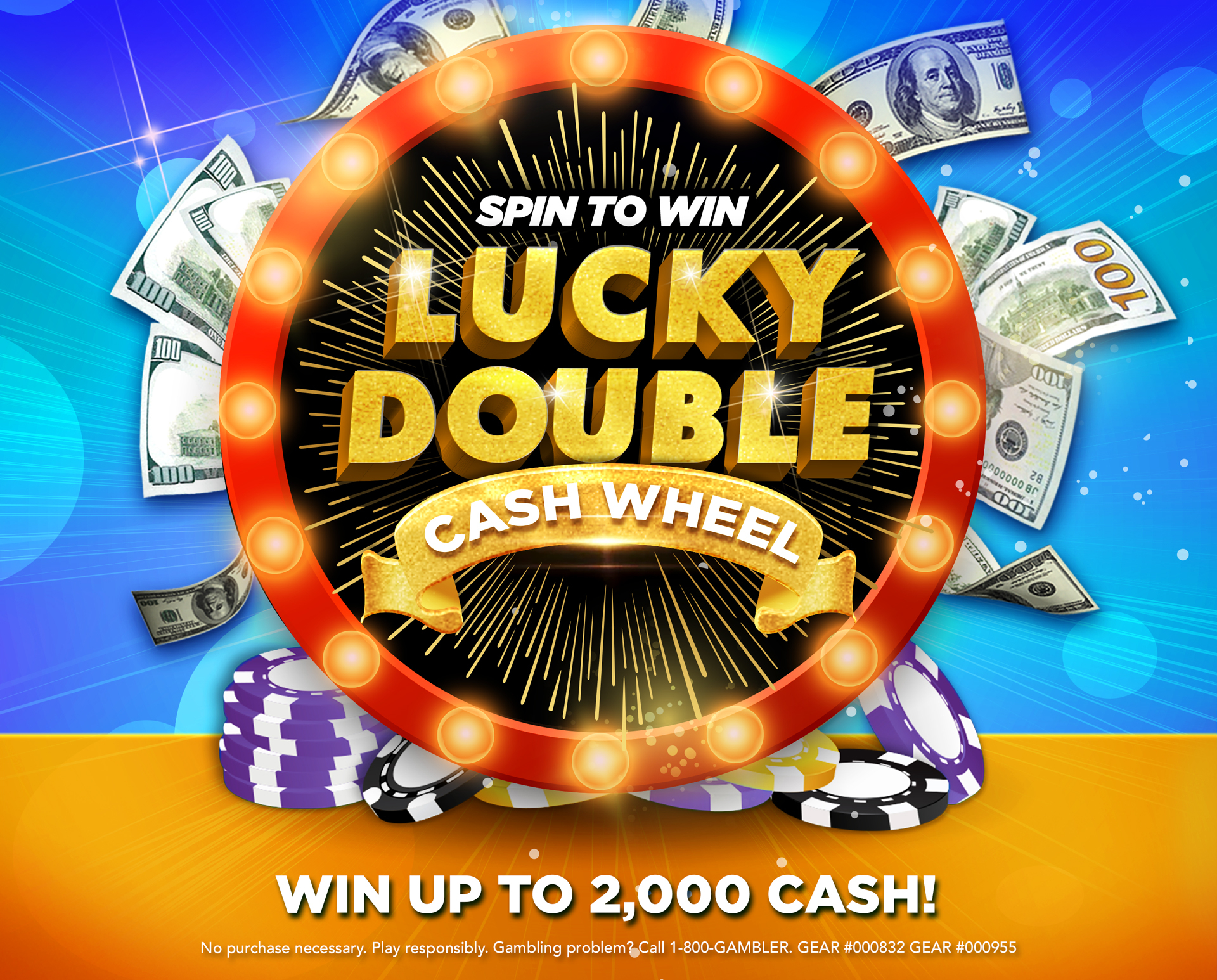 Casino fun: Win up to $2,000 CASH! Earn tickets to spin through our qualifying hands.
